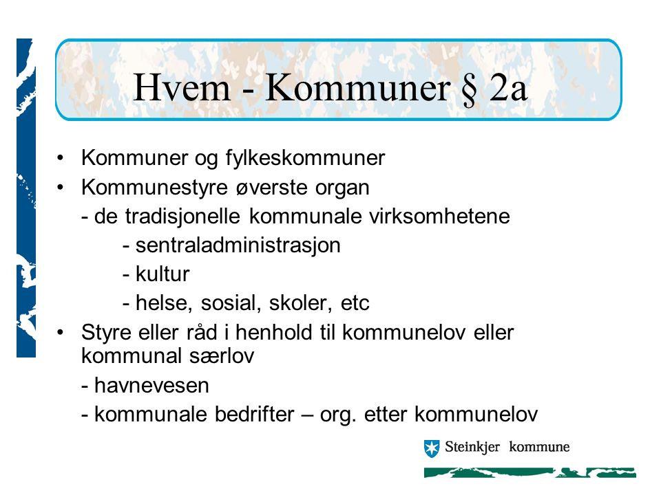 Hvem - Kommuner § 2a Kommuner og fylkeskommuner