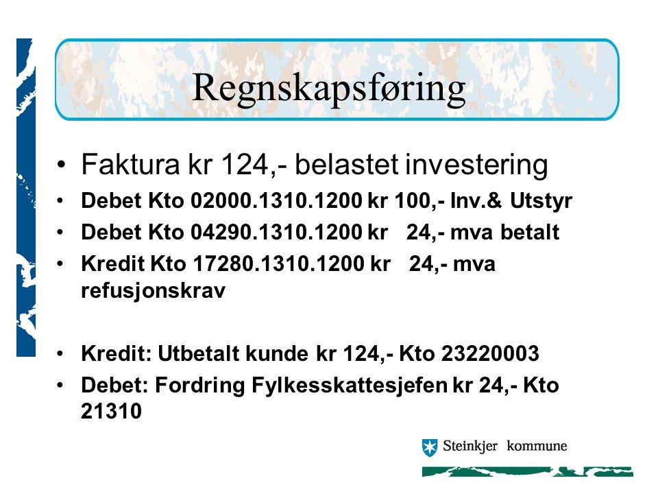 Regnskapsføring Faktura kr 124,- belastet investering