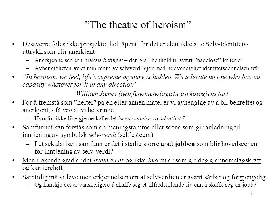 The theatre of heroism