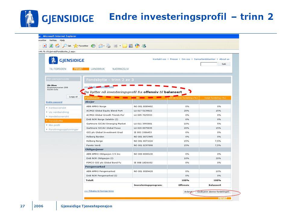 Endre investeringsprofil – trinn 2