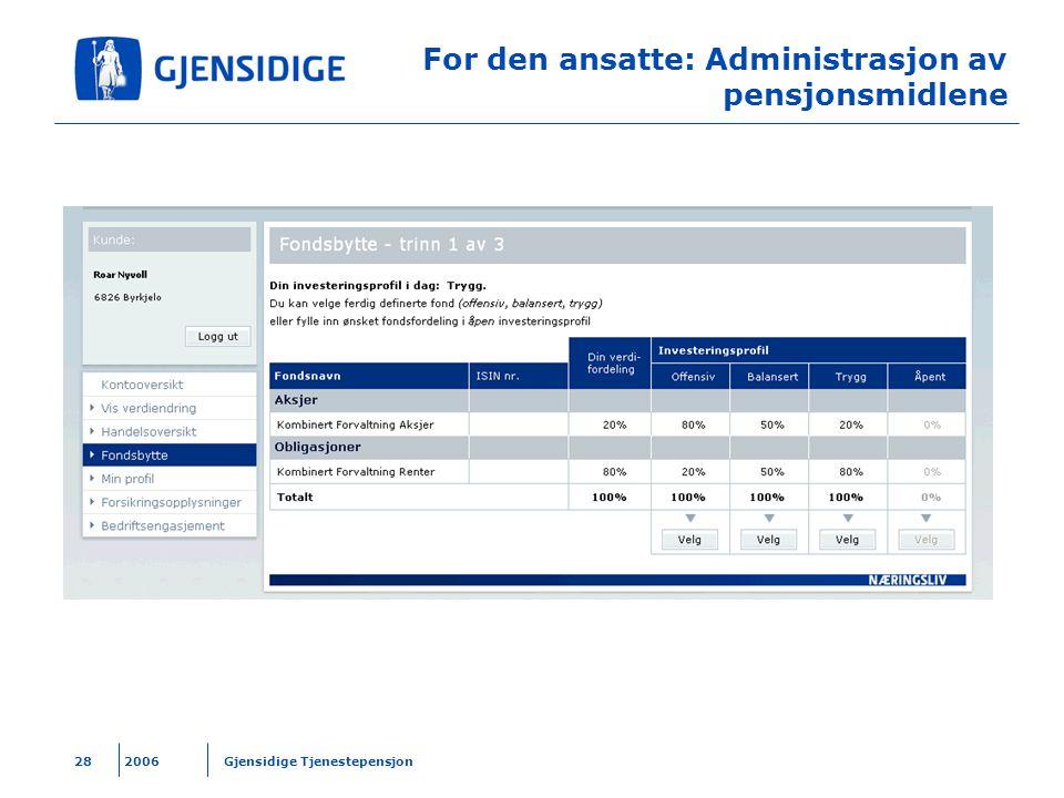 For den ansatte: Administrasjon av pensjonsmidlene