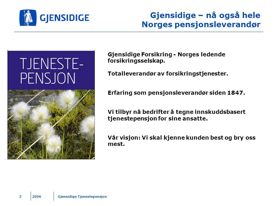 Gjensidige – nå også hele Norges pensjonsleverandør