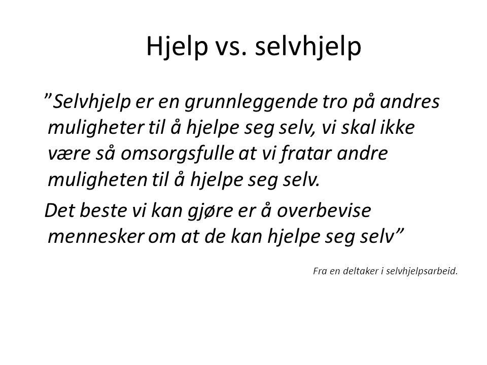 Hjelp vs. selvhjelp