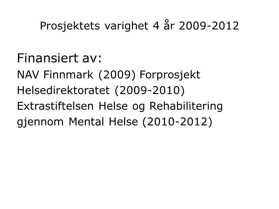 Prosjektets varighet 4 år 2009-2012