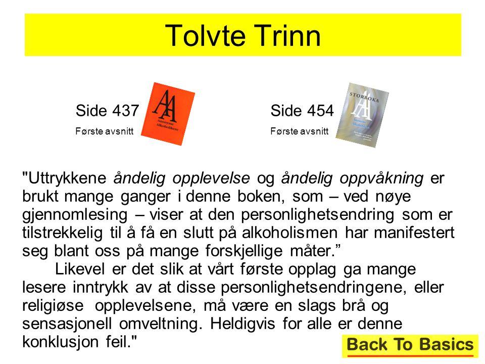 Tolvte Trinn Side 437. Første avsnitt. Side 454. Første avsnitt.
