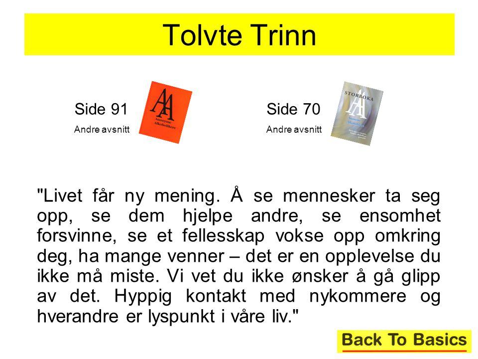 Tolvte Trinn Side 91. Andre avsnitt. Side 70. Andre avsnitt.