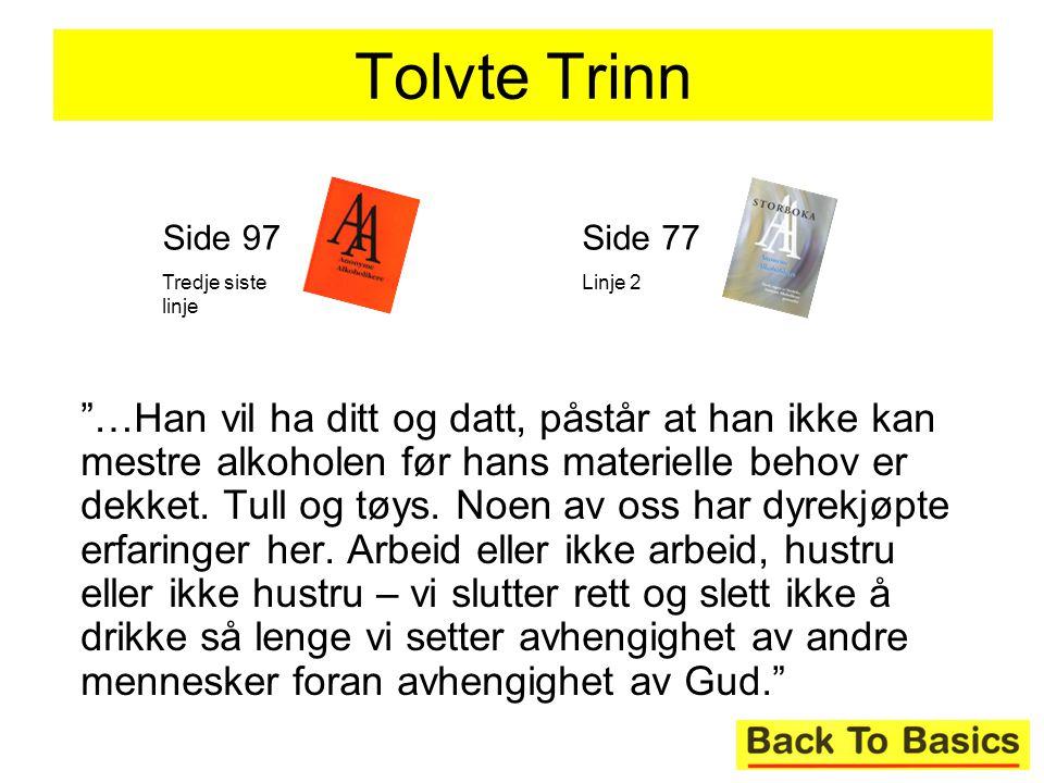 Tolvte Trinn Side 97. Tredje siste linje. Side 77. Linje 2.