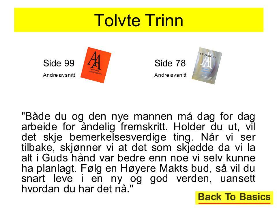 Tolvte Trinn Side 99. Andre avsnitt. Side 78. Andre avsnitt.