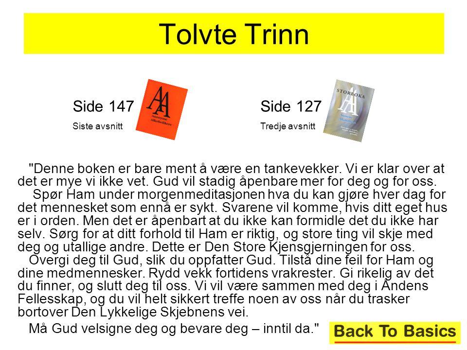 Tolvte Trinn Side 147. Siste avsnitt. Side 127. Tredje avsnitt.