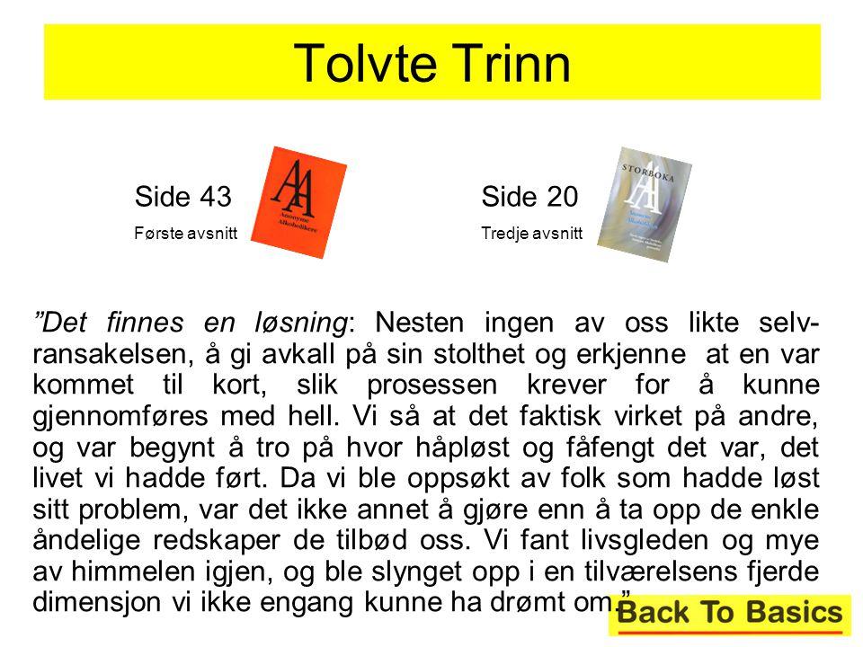 Tolvte Trinn Side 43. Første avsnitt. Side 20. Tredje avsnitt.