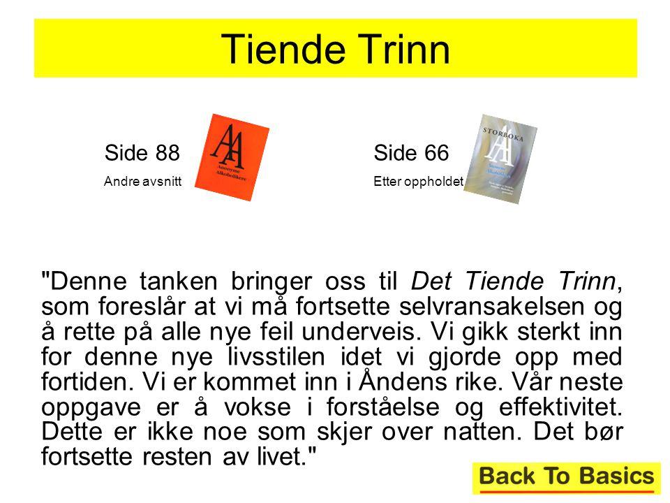 Tiende Trinn Side 88. Andre avsnitt. Side 66. Etter oppholdet.