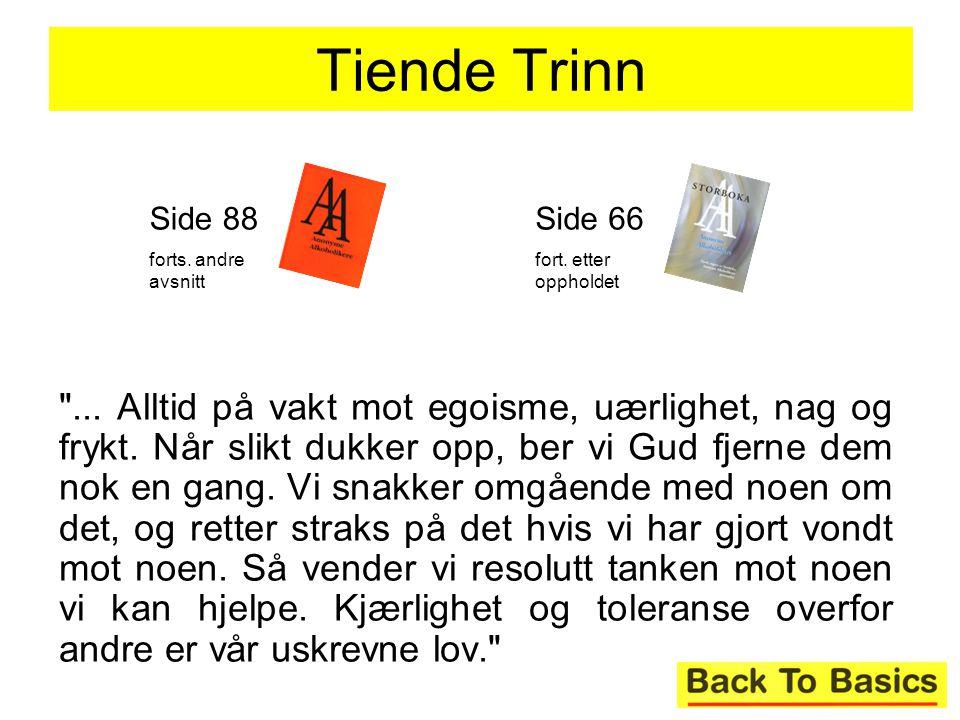 Tiende Trinn Side 88. forts. andre avsnitt. Side 66. fort. etter oppholdet.