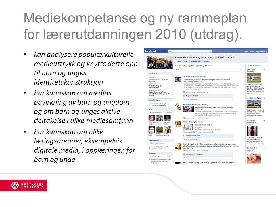 Mediekompetanse og ny rammeplan for lærerutdanningen 2010 (utdrag).