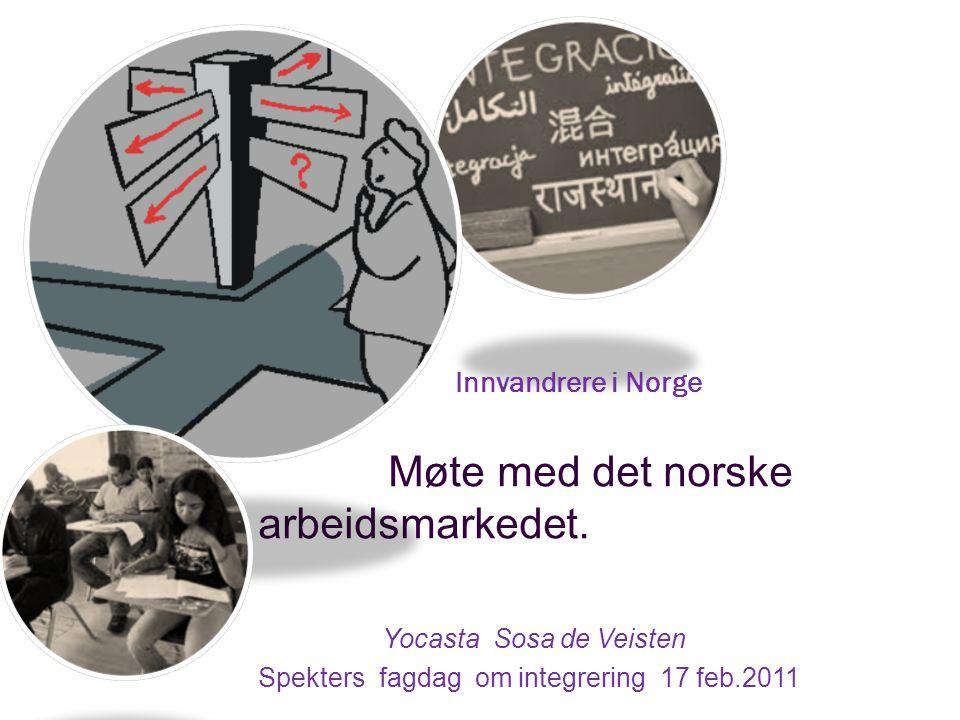Møte med det norske arbeidsmarkedet.