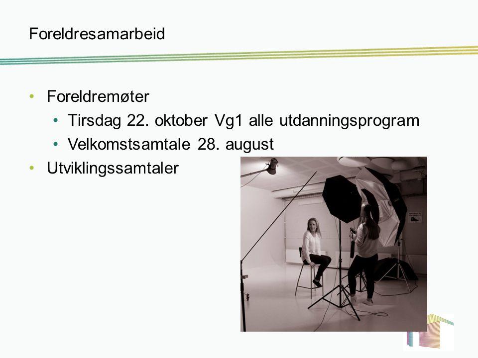 Foreldresamarbeid Foreldremøter. Tirsdag 22. oktober Vg1 alle utdanningsprogram. Velkomstsamtale 28. august.