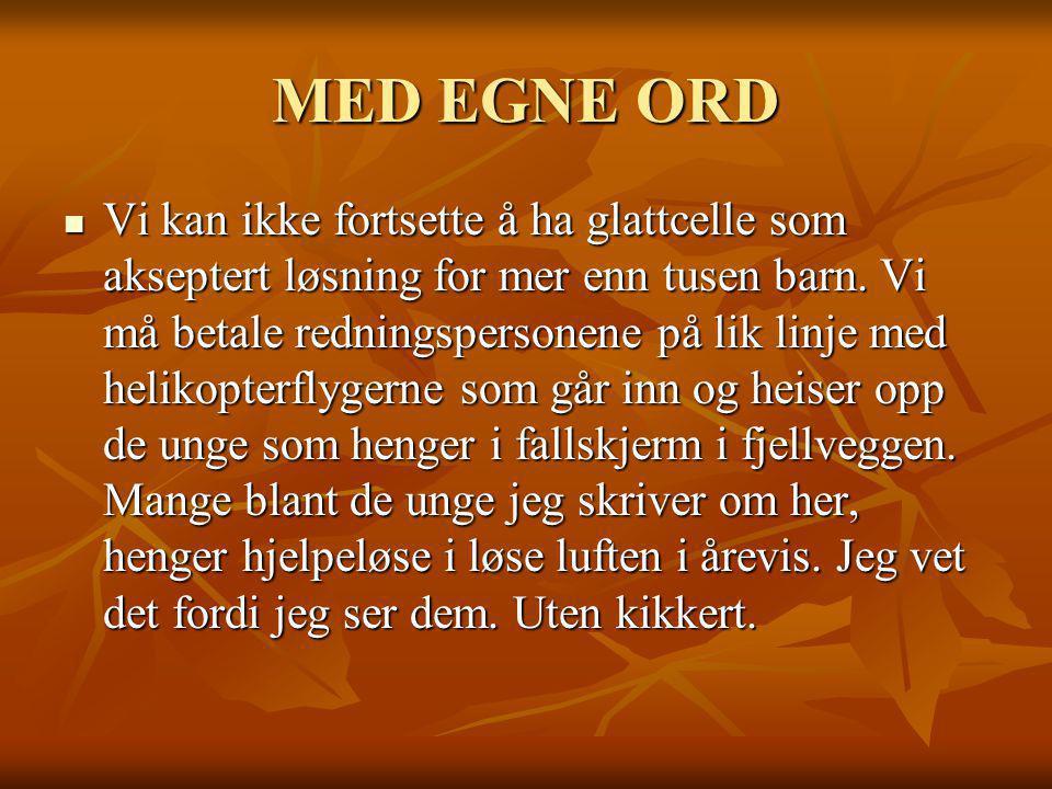MED EGNE ORD