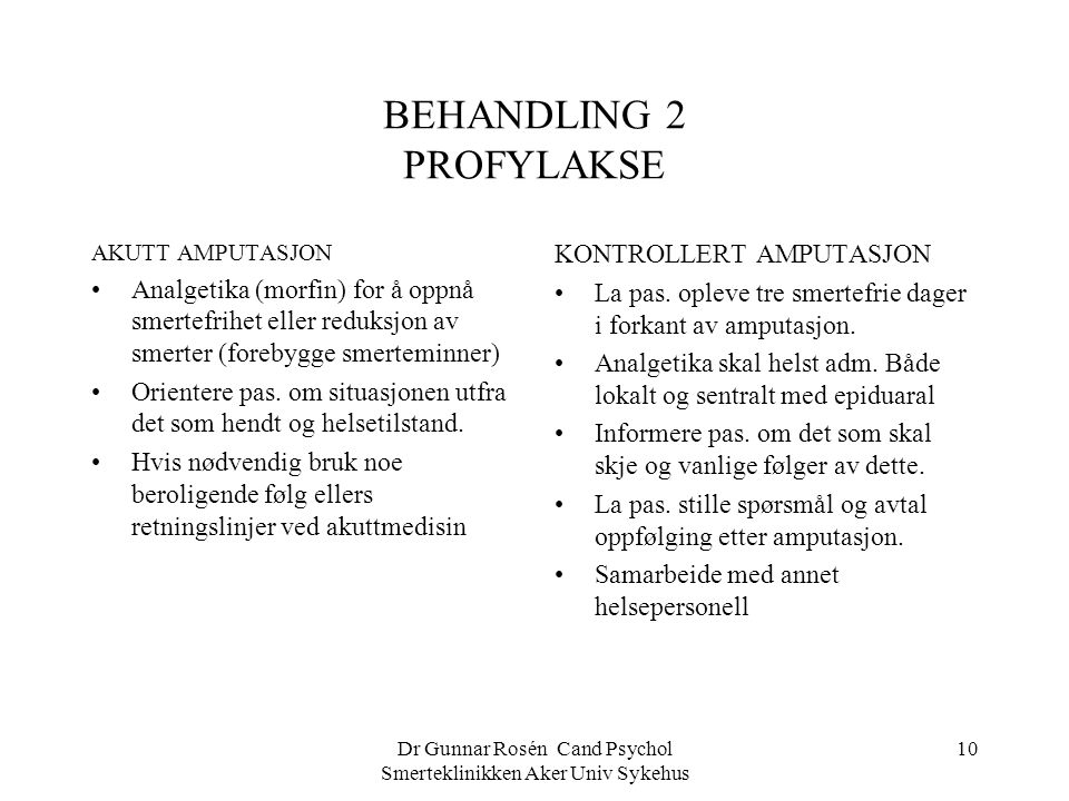 BEHANDLING 2 PROFYLAKSE
