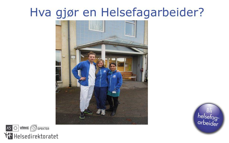 Hva gjør en Helsefagarbeider