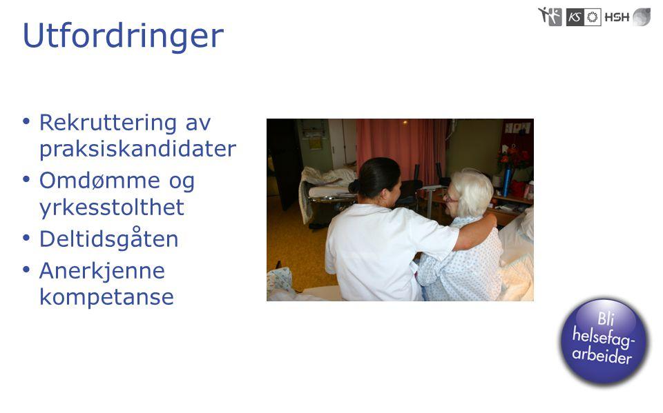 Utfordringer Rekruttering av praksiskandidater