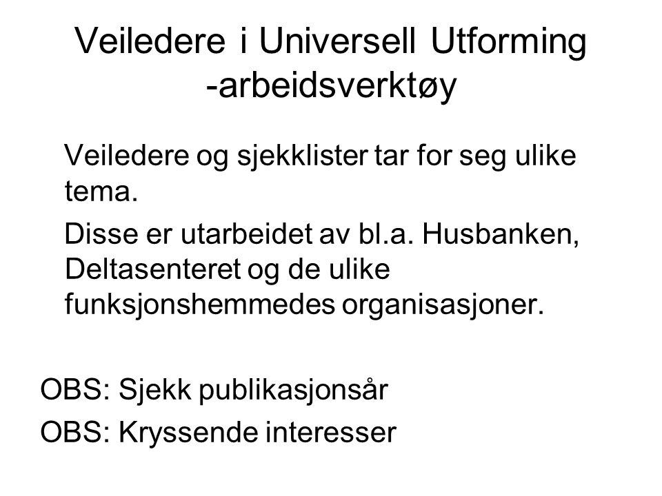 Veiledere i Universell Utforming -arbeidsverktøy