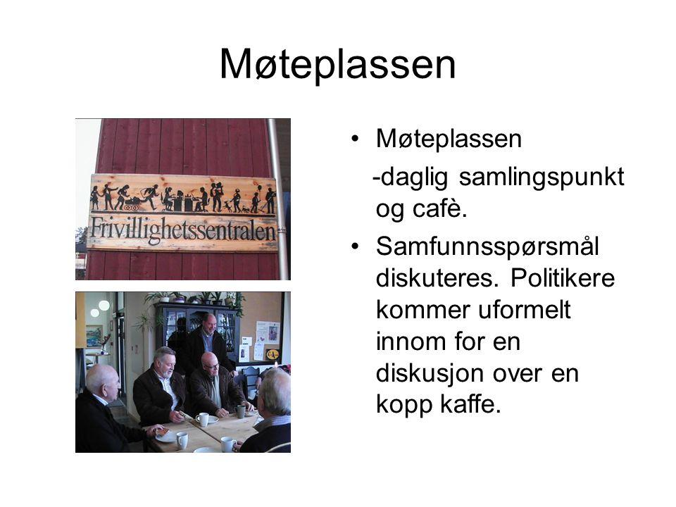 Møteplassen Møteplassen -daglig samlingspunkt og cafè.