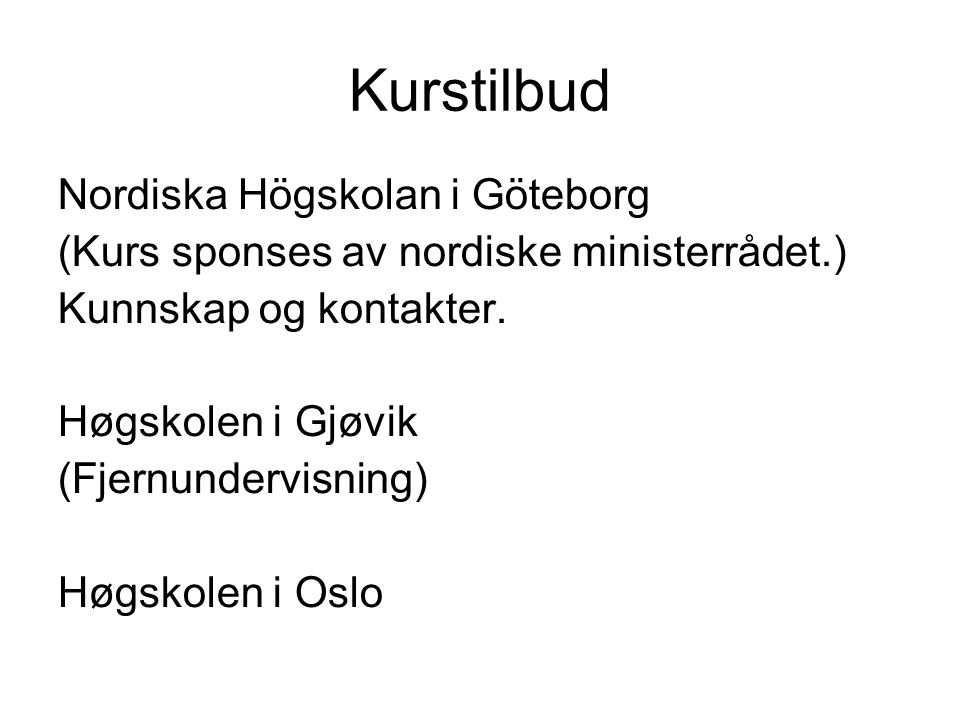Kurstilbud Nordiska Högskolan i Göteborg
