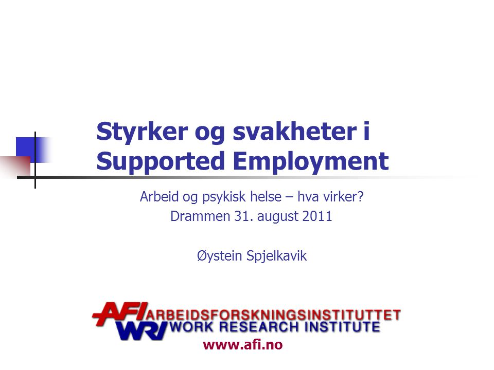 Styrker og svakheter i Supported Employment