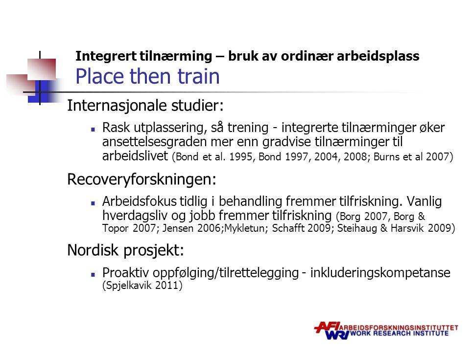 Integrert tilnærming – bruk av ordinær arbeidsplass Place then train