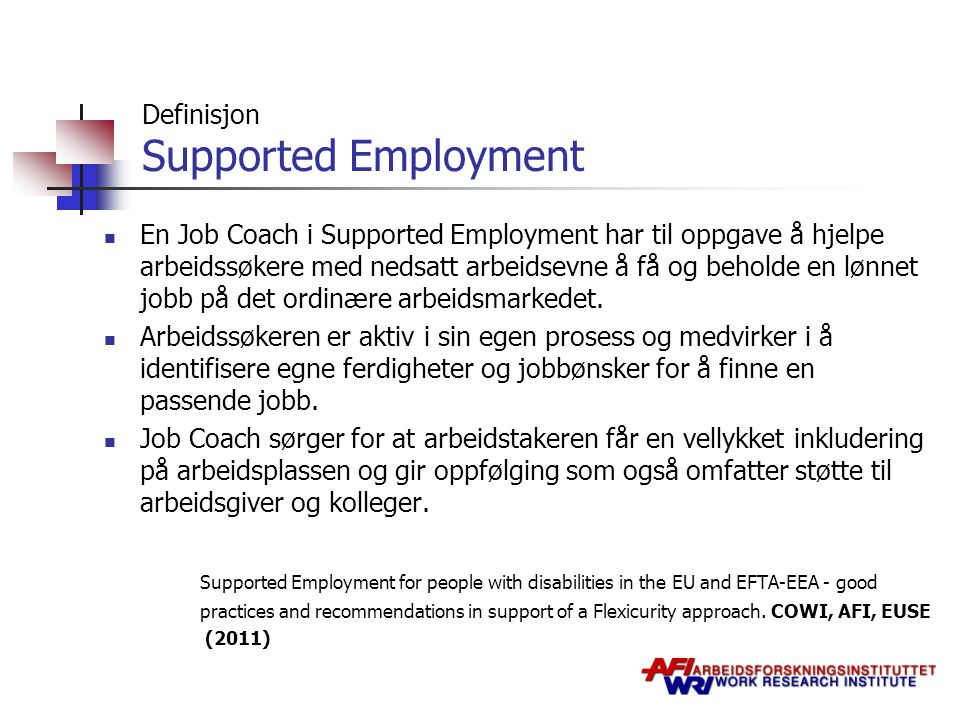 Definisjon Supported Employment