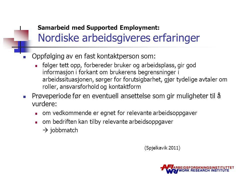 Samarbeid med Supported Employment: Nordiske arbeidsgiveres erfaringer