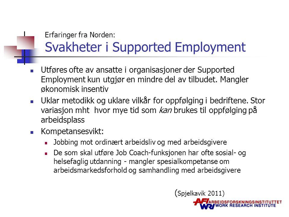 Erfaringer fra Norden: Svakheter i Supported Employment