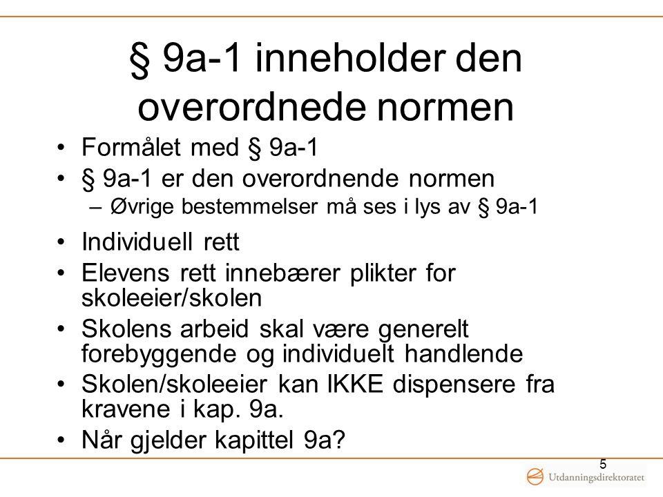§ 9a-1 inneholder den overordnede normen
