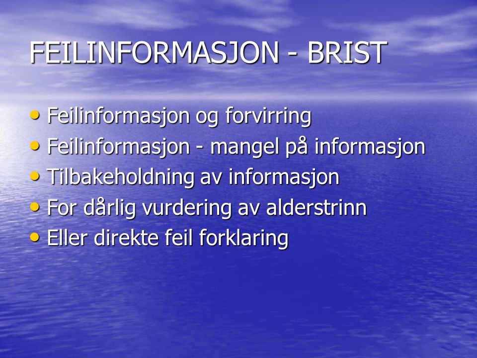 FEILINFORMASJON - BRIST