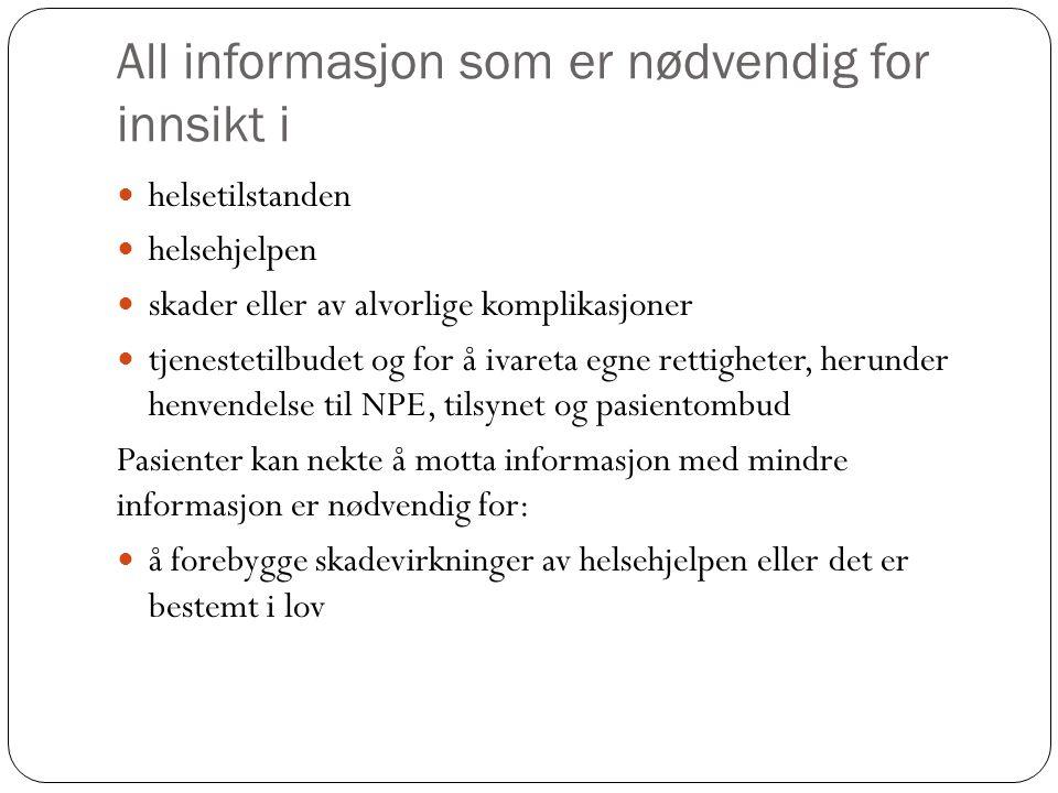 All informasjon som er nødvendig for innsikt i