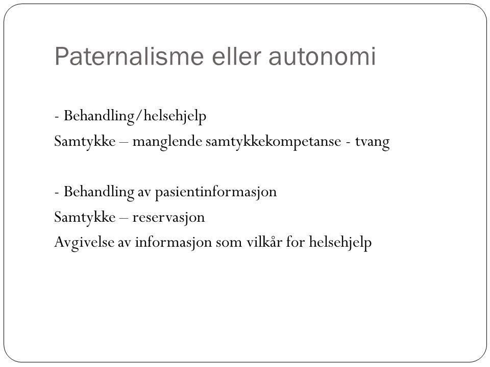 Paternalisme eller autonomi