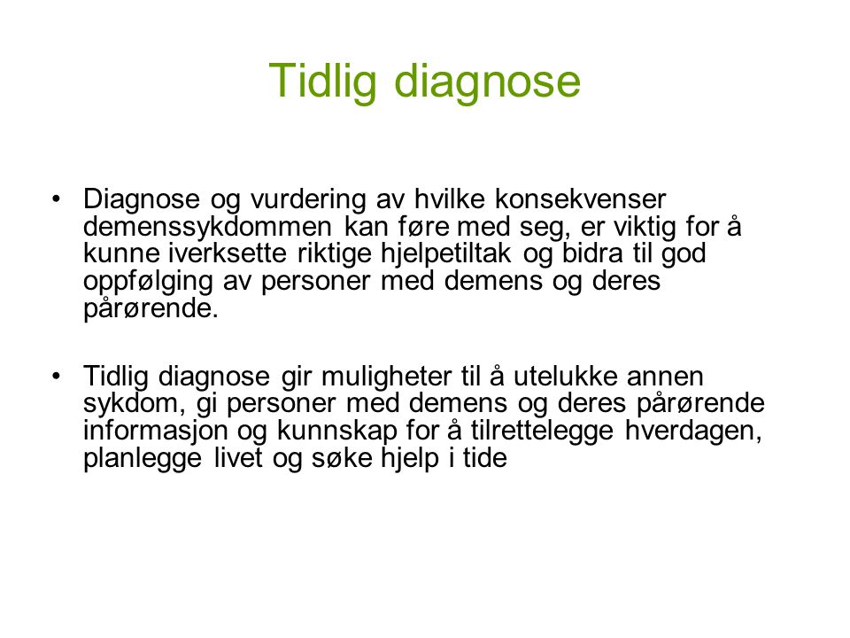 Tidlig diagnose