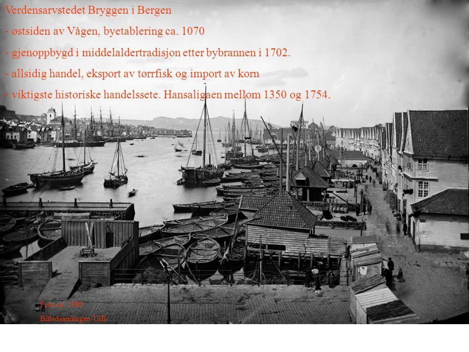 Verdensarvstedet Bryggen i Bergen