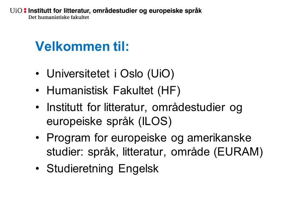 Velkommen til: Universitetet i Oslo (UiO) Humanistisk Fakultet (HF)