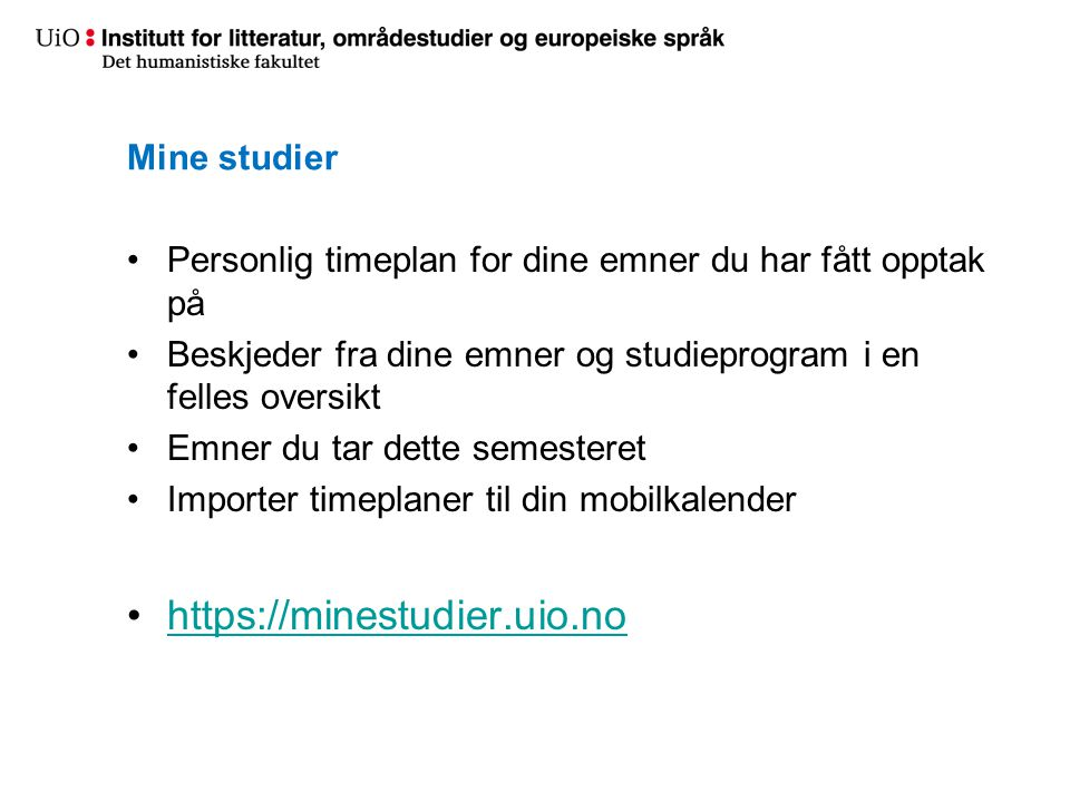 https://minestudier.uio.no Mine studier