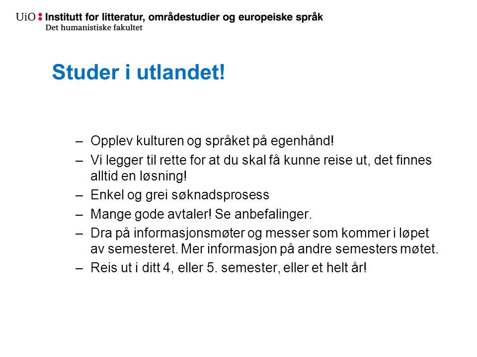 Studer i utlandet! Opplev kulturen og språket på egenhånd!