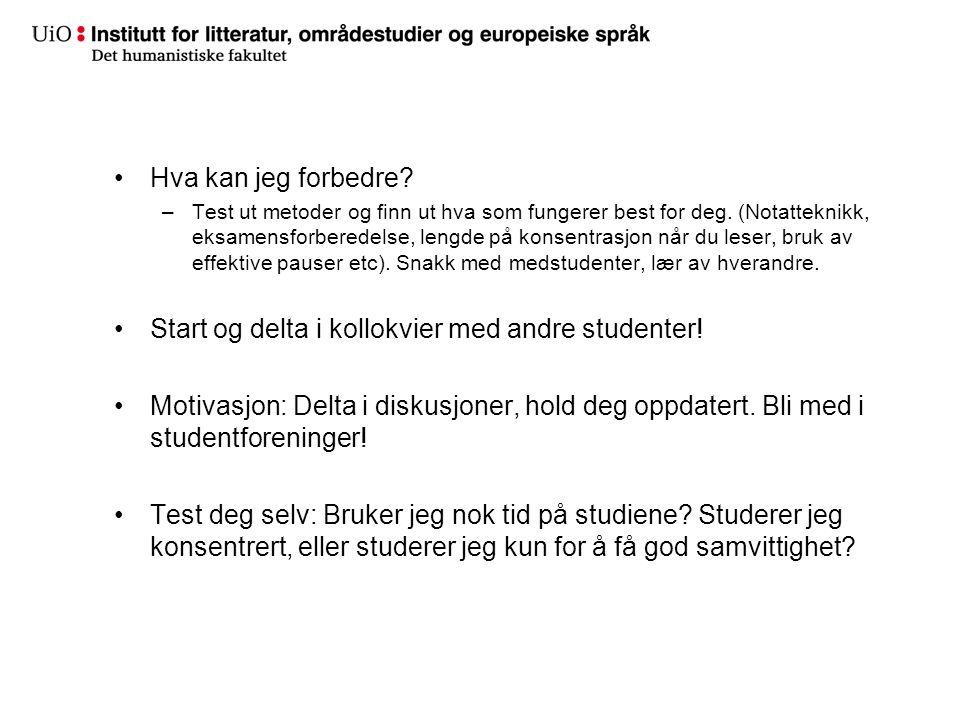 Start og delta i kollokvier med andre studenter!