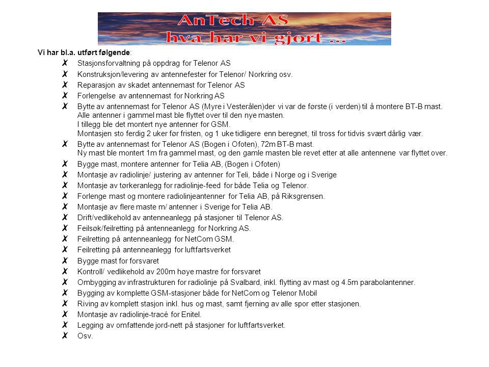 AnTech AS hva har vi gjort …