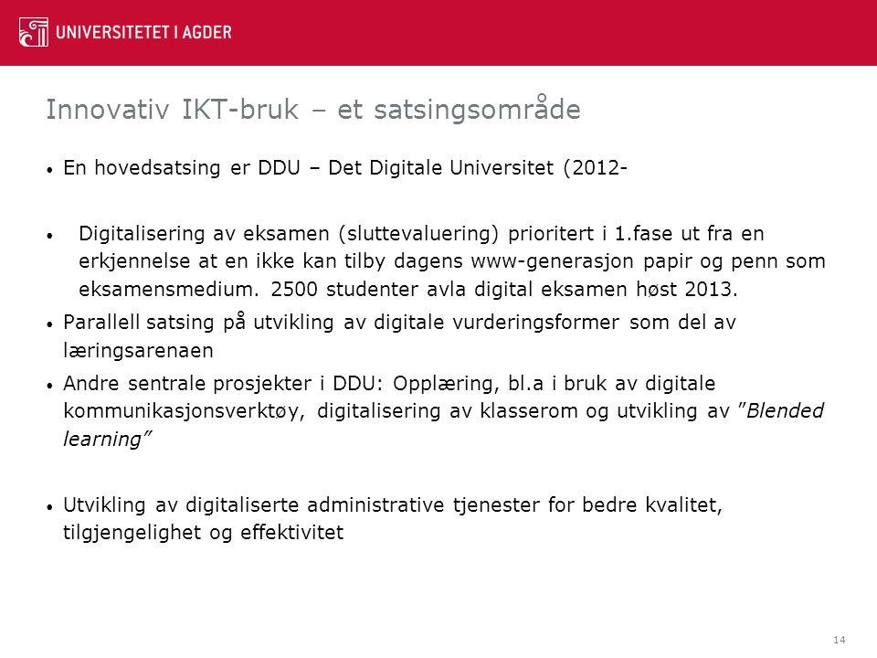 Innovativ IKT-bruk – et satsingsområde