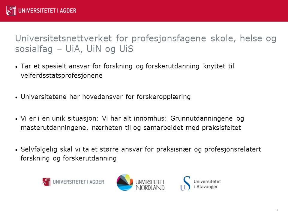 Universitetsnettverket for profesjonsfagene skole, helse og sosialfag – UiA, UiN og UiS