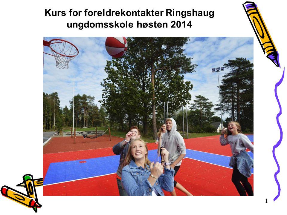 Kurs for foreldrekontakter Ringshaug ungdomsskole høsten 2014