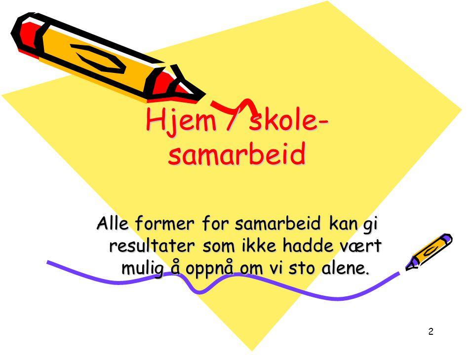 Hjem / skole- samarbeid