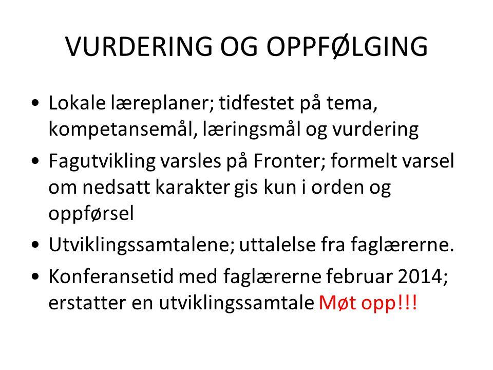 VURDERING OG OPPFØLGING