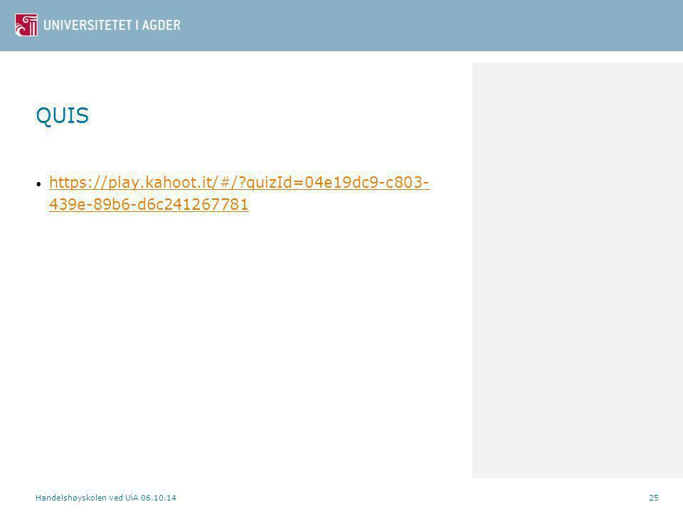 QUIS https://play.kahoot.it/#/ quizId=04e19dc9-c803-439e-89b6-d6c241267781.