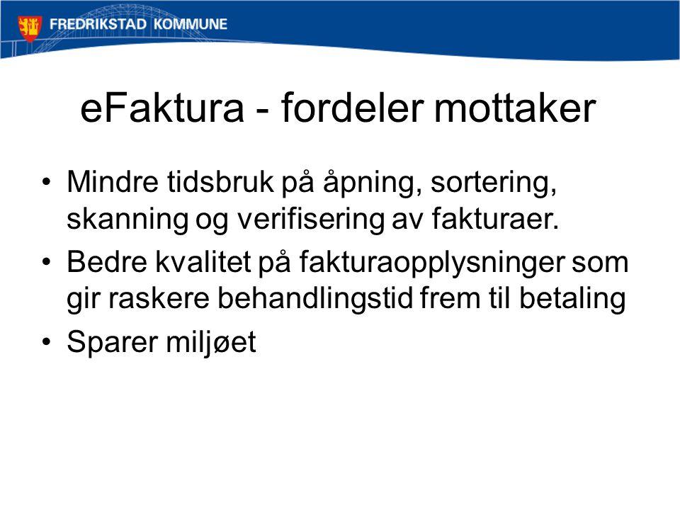eFaktura - fordeler mottaker
