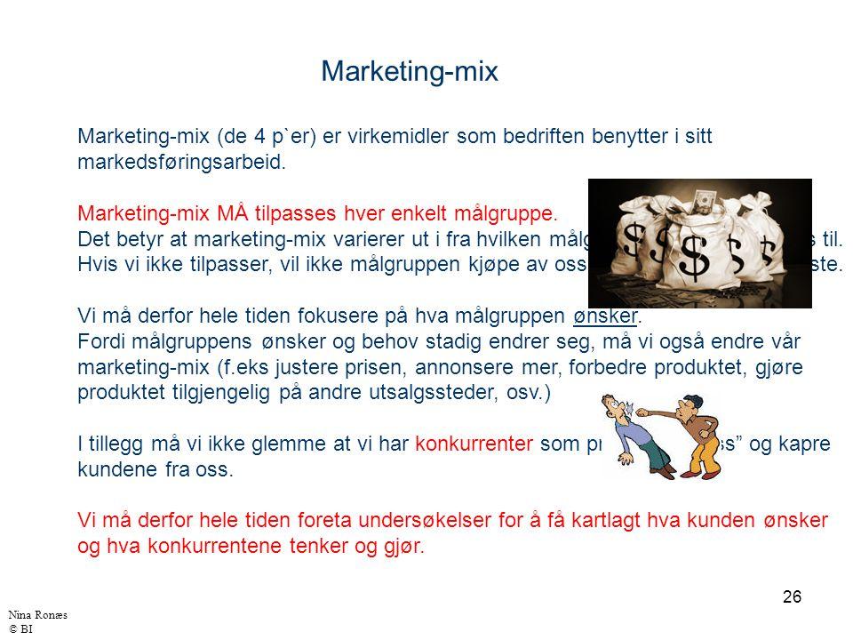 Marketing-mix Marketing-mix (de 4 p`er) er virkemidler som bedriften benytter i sitt. markedsføringsarbeid.
